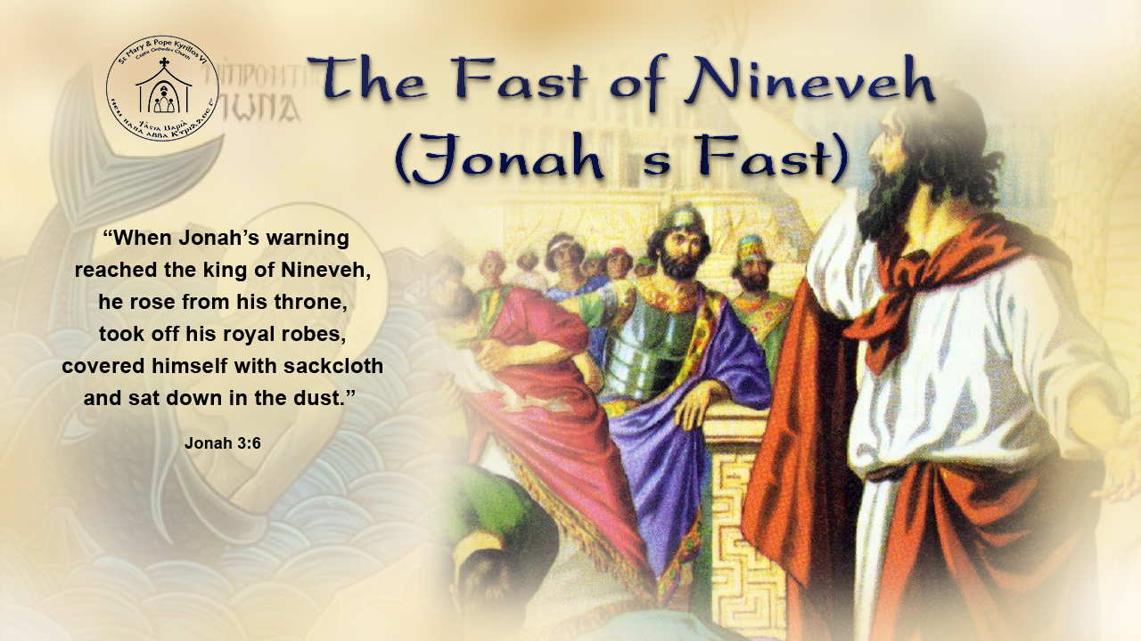 the fast of nineveh jonah s fast st mary pope kyrillos vi